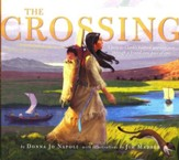 The Crossing: Lewis & Clark's Historic Journey Seen Through a Brand-New Pair of Eyes