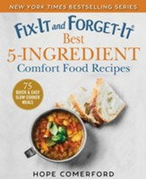 Fix-It And Forget-It Best 5-Ingredient Recipes