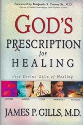 God's Prescription: Five Divine Gifts of Healing