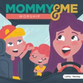 Mommy and Me Worship, Volume 1 CD