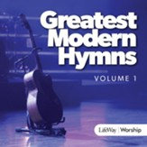 Greatest Modern Hymns, Volume 1 CD