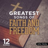 Greatest Songs of Faith and Freedom CD