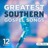 Greatest Southern Gospel Songs Volume 1 CD
