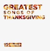 Greatest Songs of Thanksgiving CD
