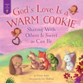 God's Love Is a Warm Cookie