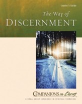 The Way of Discernment: Leader's Guide