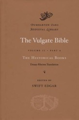 The Vulgate Bible, Volume II: Part A