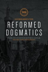 Reformed Dogmatics: Soteriology Volume 4