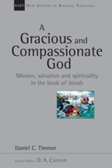 A Gracious and Compassionate God: Mission, Salvation and Spirituality in the Book of Jonah - eBook