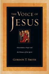 The Voice of Jesus: Discernment, Prayer and the Witness of the Spirit - eBook