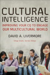 Cultural Intelligence: Improving Your CQ to Engage Our Multicultural World - eBook