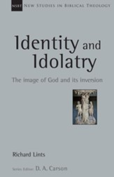 Identity and Idolatry: The Image of God and Its Inversion - eBook