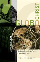 GloboChrist: The Great Commission Takes a Postmodern Turn - eBook