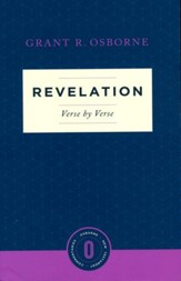 Revelation Verse by Verse: Osborne New Testament Commentaries