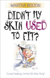 Didn't My Skin Used to Fit? - eBook