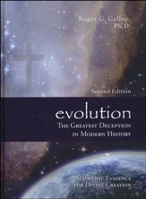 Evolution: The Greatest Deception in Modern History, Second Edition - Slightly Imperfect