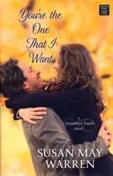 You're the One That I Want: A Christiansen Family Novel, Large Print
