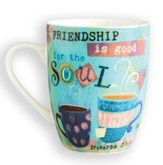 Friendship is Good For The Soul Mug