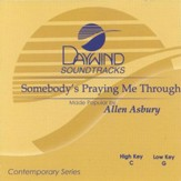Somebody's Praying Me Through, Accompaniment CD