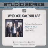 Who You Say You Are, Accompaniment CD