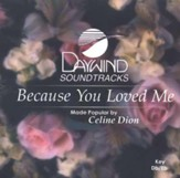 Because You Loved Me, Accompaniment CD
