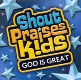 Shout Praises Kids: God Is Great CD