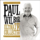 Paul Wilbur: Ultimate Collection