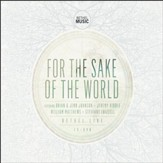 For the Sake of the World CD/DVD