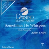 Sometimes He Whispers [Music Download]
