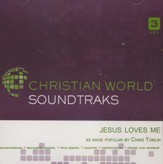 Jesus Loves Me, Accompaniment Track