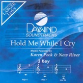 Hold Me When I Cry, Accompaniment CD