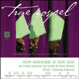 How Awesome is Out God, Accompaniment CD