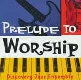Prelude to Worship