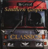 16 Great Southern Gospel Classics, Volume 1 CD