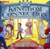 The Kingdom Connection: Where the Bible Comes to Life (Listening CD)