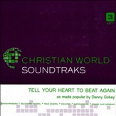 Tell Your Heart To Beat Again, Accompaniment CD