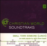 Small Town Someone (Lunch), Accompaniment CD