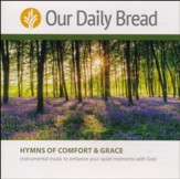Our Daily Bread: Hymns of Comfort and Grace - 2 CD Set