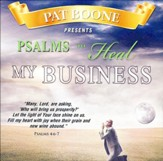 Pat Boone Presents Psalms to Heal my Business