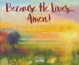 Because He Lives...Amen! An Easter Celebration of Praise (Split-Track Accompaniment)