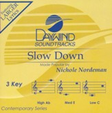 Slow Down, Accompaniment CD