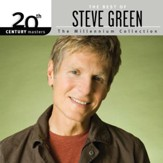 The Millennium Collection: The Best of Steve Green
