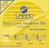 Your Love Awakens Me, Accompaniment CD