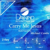 Carry Me Jesus, Accompaniment Track
