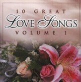 10 Great Love Songs, Volume 1, Compact Disc [CD]