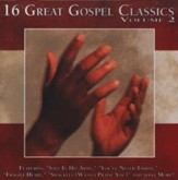 16 Great Gospel Classics, Volume 2 CD