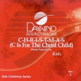 C Is For The Christ Child (C-H-R-I-S-T-M-A-S) [Music Download]