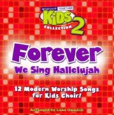 Forever - We Sing Hallelujah, Worship Together Kid's Collection Vol. 2 (Listening CD)
