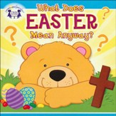 What Does Easter Mean Anyway? CD