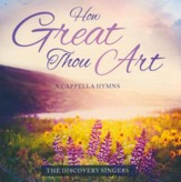 How Great Thou Art - A Cappella Hymns